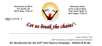 Recollection for the 125 Antislavery campaign - MSOLA & M.Afr note from Sup Gen