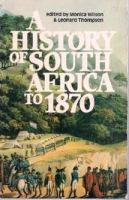 A History of South Africa to 1870