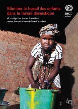 Éliminer le travail des enfants dans le travail domestique